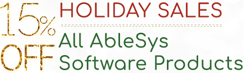 Holiday Sales - 15% off all AbleSys products